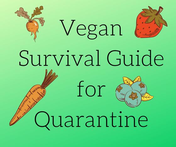 Vegan Survival Guide for Coronavirus Quarantine - Central Arkansas