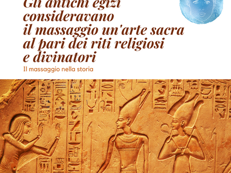 Gli antichi egizi consideravano il massaggio un'arte sacra al pari dei riti religiosi e divinatori..
