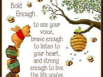Good advice from Winnie the Pooh