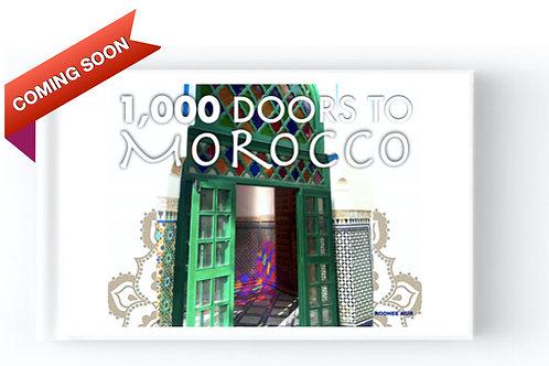 1,000 Doors to Morocco