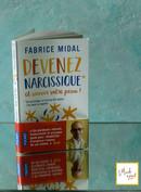 Devenez narcissique et sauvez votre peau