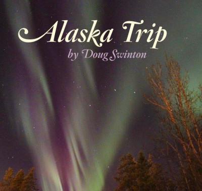 Visiting Alaska 2015