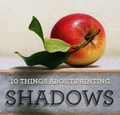 10 Things About Painting Shadows