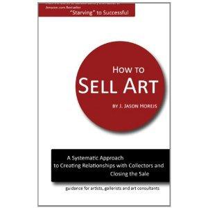 How To Sell Art • Jason Horejs