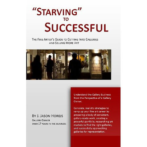 """""""Starving"""" to Successful • Jason Horejs"""