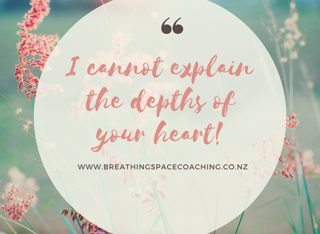 I cannot explain the depths of your heart!