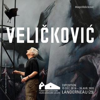à Landerneau - Exposition VELICKOVIC - du 15 décembre 2019 au  26 avril 2020