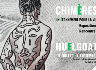 """à Huelgoat - Exposition CHIMERES """" du 11 juillet au 6 septembre"""