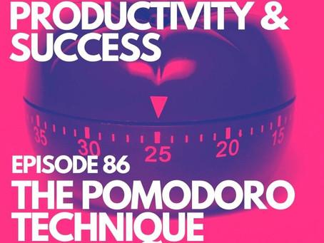 Episode 86   THE POMODORO TECHNIQUE