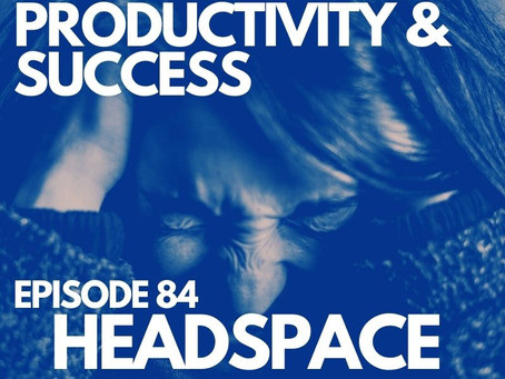 Episode 84   HEADSPACE