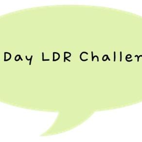 90 Day LDR Challenge?