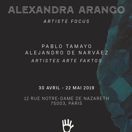NOUVELLE EXPOSITION : ARTISTE FOCUS | ALEXANDRA ARANGO