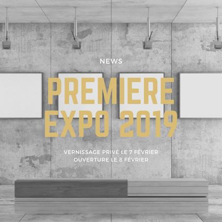 PREMIÈRE EXPOSITION 2019