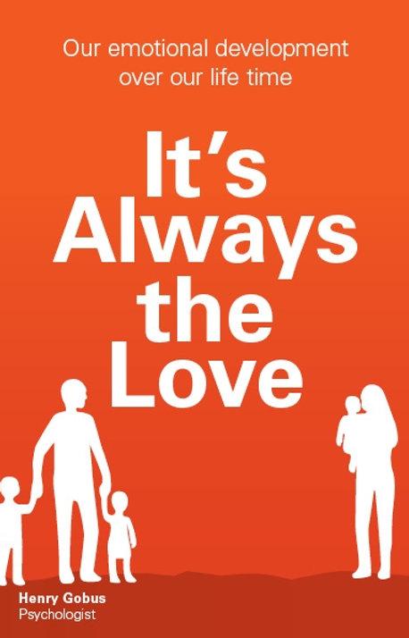 It's Always the Love
