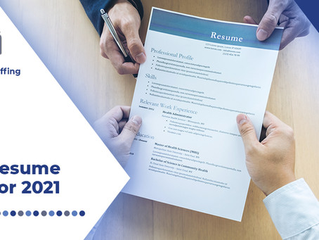 Here Are Your Top Three Resume Tips for 2021