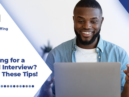 Are You Prepping for a Virtual Interview? Follow These Can't-Miss Tips!