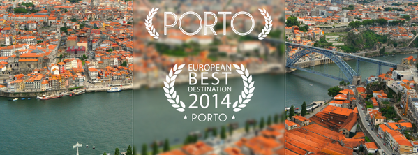 The Best Destination 2014 - Porto elected best European destination