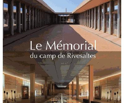 LE MEMORIAL DU CAMP DE RIVESALTES