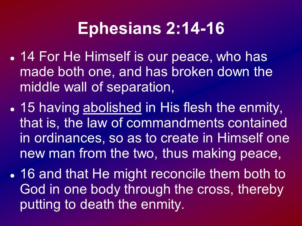 EPHESIANS 2 14