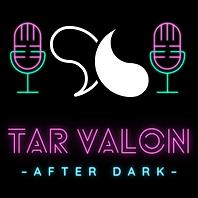 TAR_VALON AFTER DARK.png