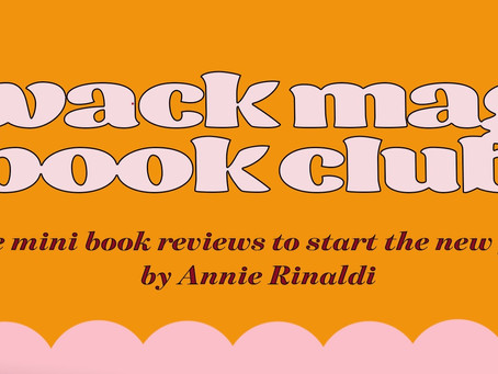 Wack Mag Book Club: My First Five Reads of 2020