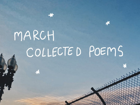 Collected Poems of March