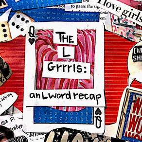 "The L Grrrls: ""TINA."""