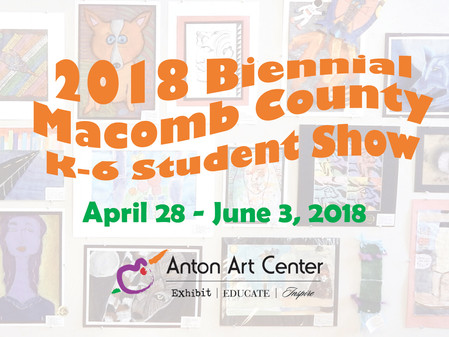 Biennial Macomb County Primary Student Show