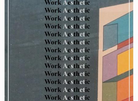Work Aesthetic