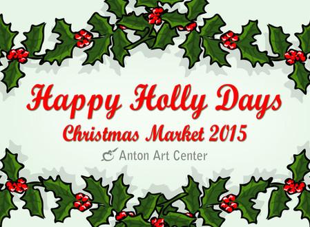 Christmas Market: Happy Holly Days!