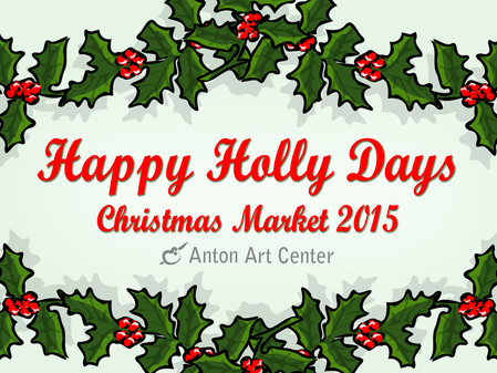 Christmas Market: Happy Holly Days!
