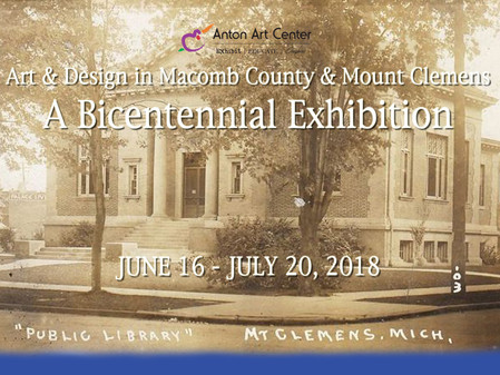 Art & Design in Macomb County & Mount Clemens: A Bicentennial Exhibit