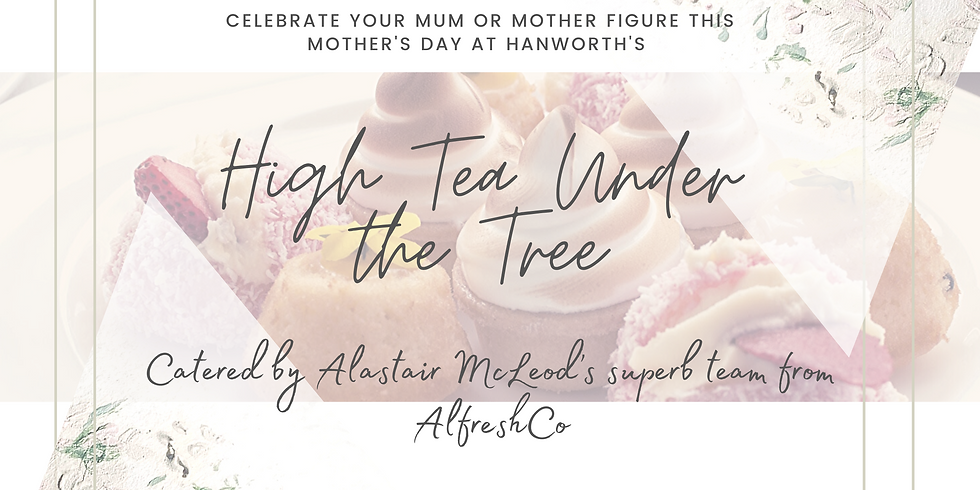 Mother's Day High Tea Under the Tree