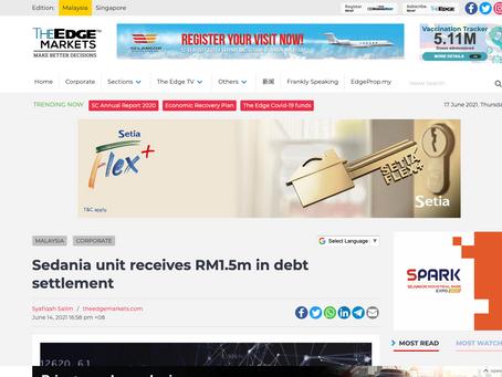Sedania unit receives RM1.5m in debt settlement