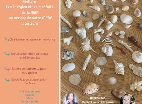 Ateliers énergies de la Mer au service de notre Mère intérieure:gagner en confiance 14.15/03/2020
