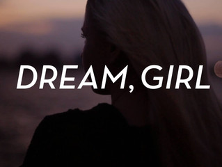Are You Ready to Dream Girl?                  Pursuing 2017 powHERfully.