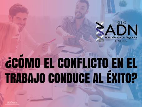 ¿Cómo el Conflicto en el Trabajo Conduce al Éxito?