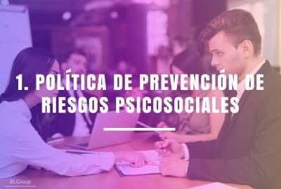 BLGroup 1 Política de prevención de riesgos psicosociales