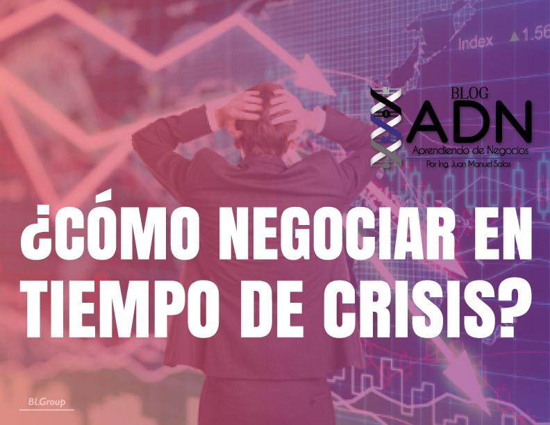 BLGroup ¿Cómo Negociar en Tiempo de Crisis?