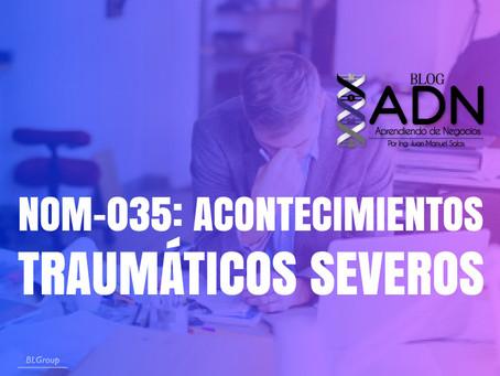 NOM-035: Acontecimientos Traumáticos Severos