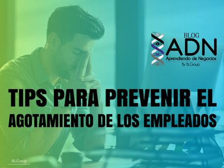 Tips para Prevenir el Agotamiento de los Empleados