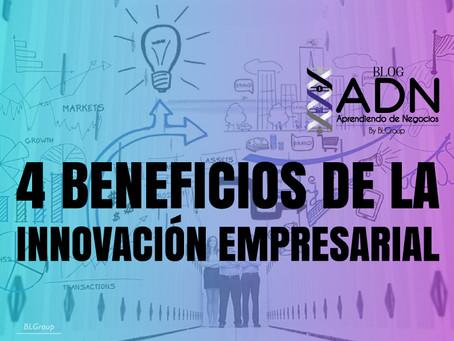 4 Beneficios de la Innovación Empresarial