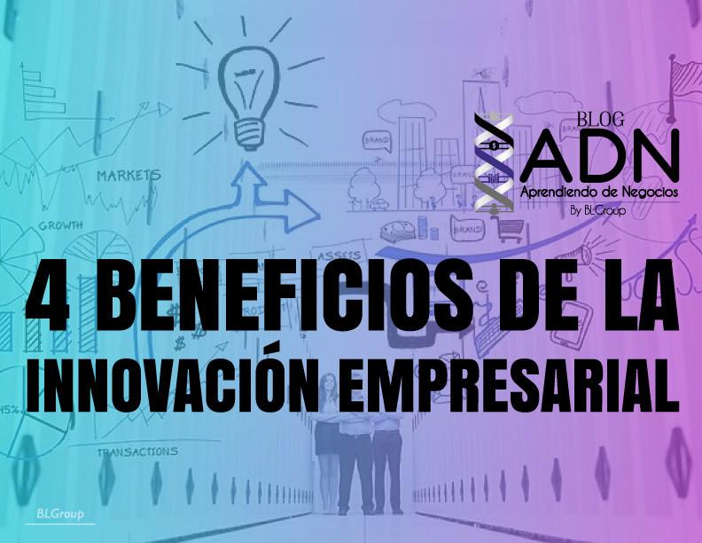 BLGroup 4 Beneficios de la Innovación Empresarial