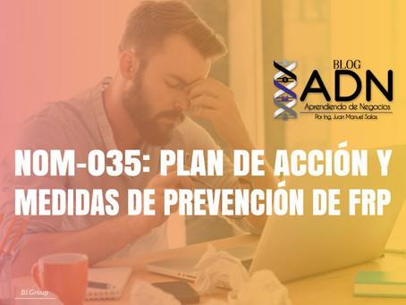 NOM-035: Plan de Acción y Medidas de Prevención de FRP
