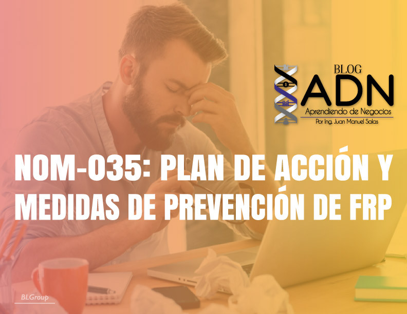 BLGroup NOM-035: FRP y Estrategias de Prevención