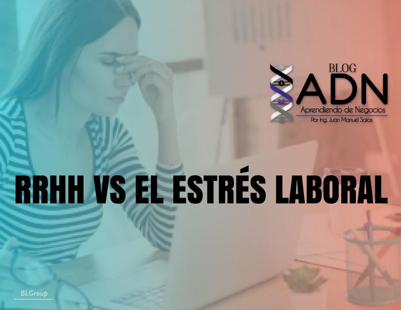 BLGroup RRHH Vs el Estrés Laboral