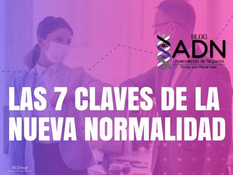 Las 7 Claves De La Nueva Normalidad