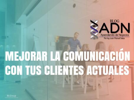 Mejorar La Comunicación Con Tus Clientes Actuales