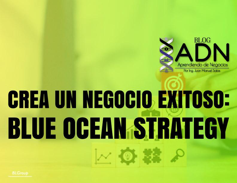 BLgroup Crea un Negocio Exitoso: Blue Ocean Strategy
