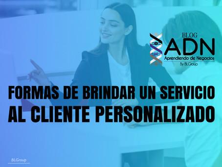 Formas de Brindar un Servicio al Cliente Personalizado